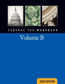 2020 Federal Tax Workbook Volume B