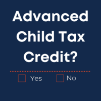 Advanced Child Tax Credit – What You Need to Know